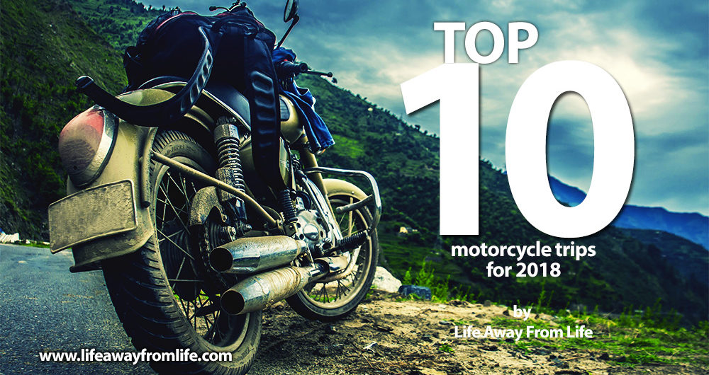 TOP 10 Motorcycle Trips