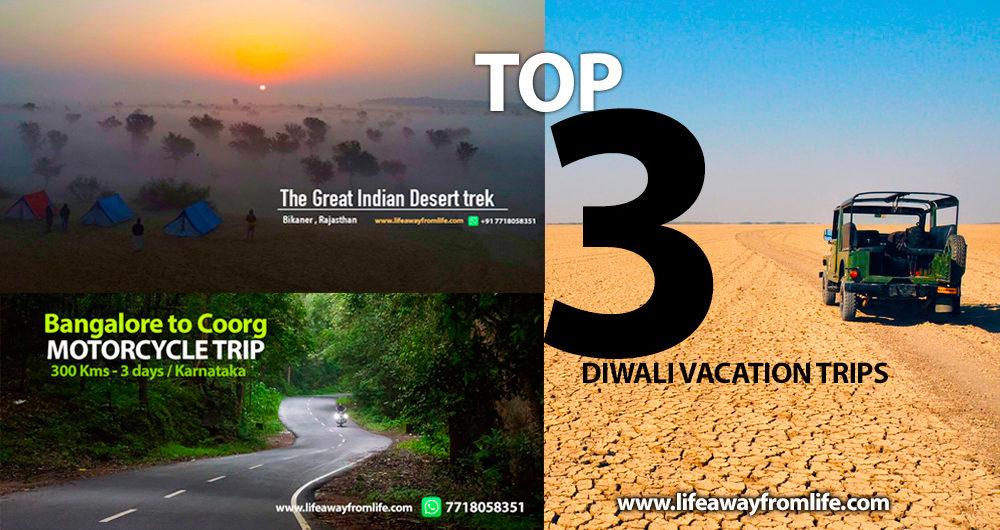 Top 3 most popular diwali trips