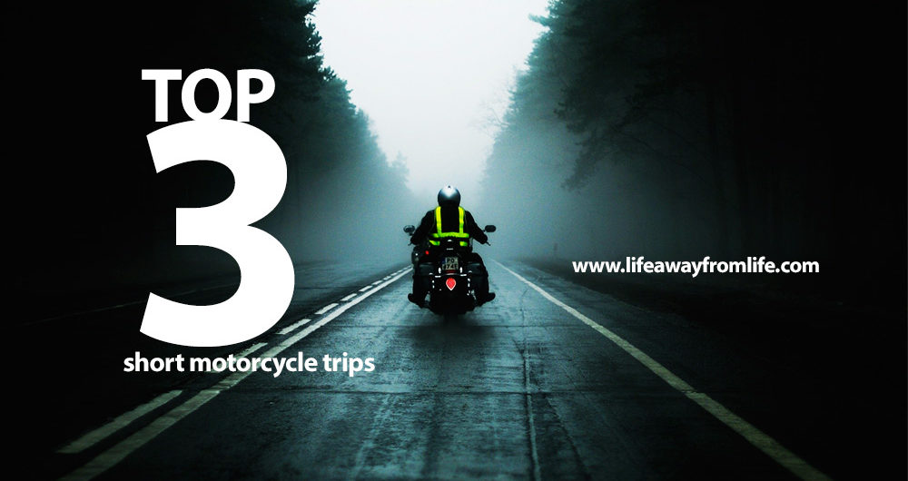 short motorcycle trips